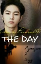 THE DAY (MyungZy) by aprlmhrayonejae