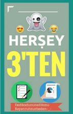 HERŞEY 3'TEN by azdahadurnick