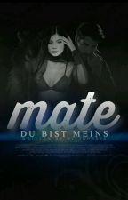Mate- Du bist meins! by Nicirussia