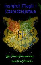 Instytut Magii i Czarodziejstwa Hogwart by PieseaPieseowska