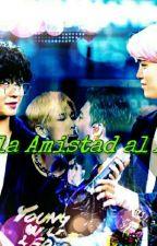 De La Amistad Al Amor by naisnowflake