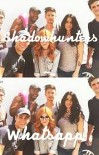 Shadowhunters ~ Whatsapp  by defneebaskan