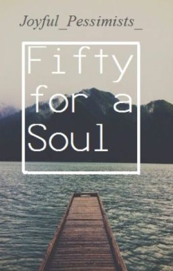 Fifty for a Soul