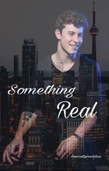 Something Real | Shawn Mendes