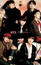 I need you (BTS Fanfic) by Bangtan_Christmas