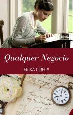 Qualquer Negócio - Projeto Brasil by ErikaGrecy