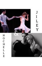 TNS FanFiction-Nochelle and Jiley- by gabriele042003
