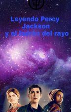 Leyendo Percy Jackson y el ladrón del rayo  by mariaibanezte