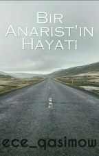 Bir Anarist'in Hayatı by ece_qasimow