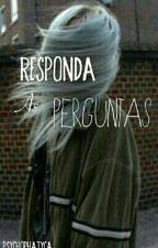 PERGUNTAS by Psychophatyca