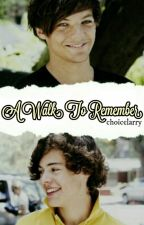 A Walk To Remember by choicelarry