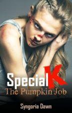 Special K - The Pumpkin Job by Syngoria_Dawn