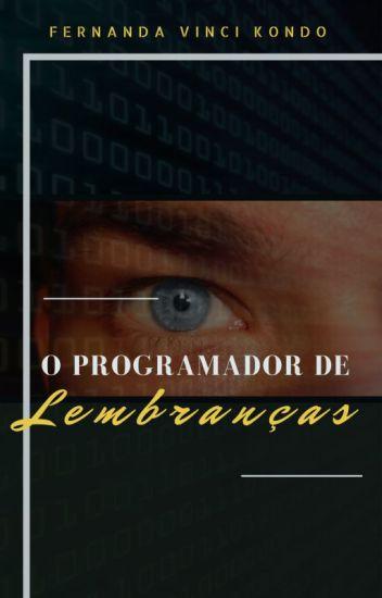 O Programador de Lembranças