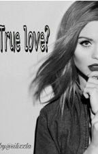 True Love?  by silizzla