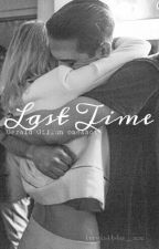 Last Time »G-Eazy oneshot« by invisible_xx