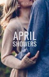 April Showers [Unfaithful Rewritten] by AKindMind628