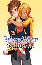 """BABYSITTER"" (Yaoi,+16) by JaquiiAleWorld"