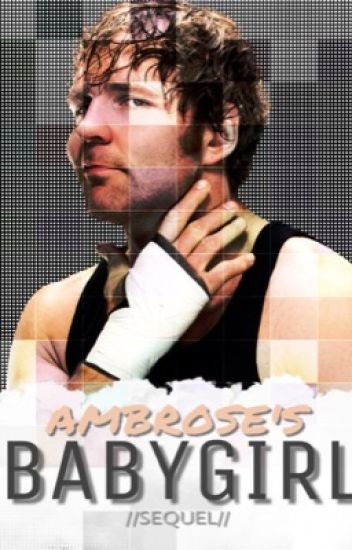 Ambrose's Babygirl [2]