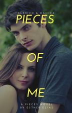 PIECES OF ME: A Pieces Novel by HaddieHarper
