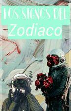 Los Signos Del Zodiaco by Narvalosa