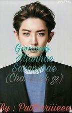 Gomawo Mianhae Saranghae (Chanbaek Gs) by Putttrrriiieee