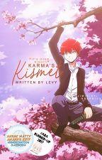 [AssClass] - Karma's Kismet by -Kyouka-