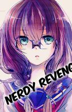 NERDY REVENGE by JAVIER0513