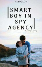 Smart Boy In SPY Agency √ (Complete) by alifiaazall_