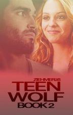 Teen Wolf (Book 2) by Ziehmer28