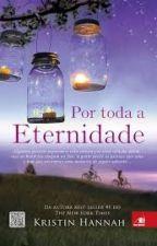 Por Toda A Eternidade by erikaribeiro22