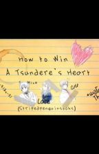 How to Win a Tsundere's Heart by stripedpenguinsocks