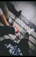 Falling For You by queenschreave23