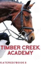 Timber Creek Academy by katered7books