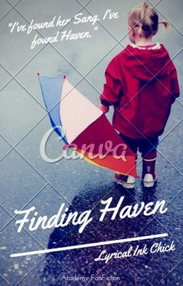 Finding Haven (ON HOLD)