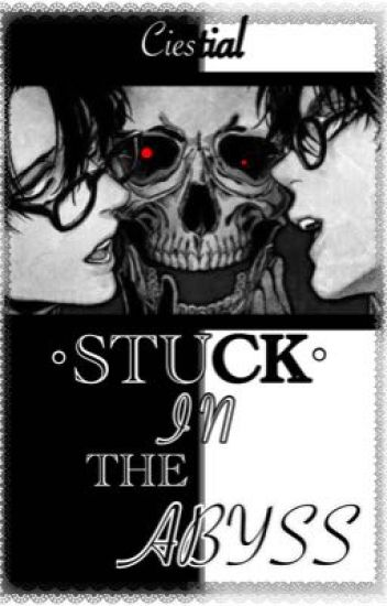 stuck in the abyss levieren fanfiction reaper76 wattpad