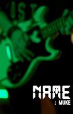 name [muke] by cumichael