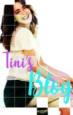Tini's Blog by _SoyTiniStoessel_