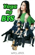 YAYA ng BTS (Season 1) [Completed] by winry_elrick