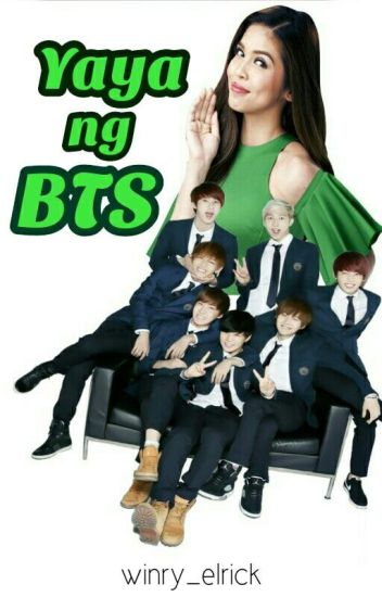 YAYA ng BTS (Season 1) [Completed]