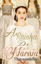 A Rainha de Nárnia by PrincesadeTres