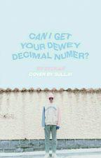 Can I Get Your Dewey Decimal Number? [ namjin ] by syukar