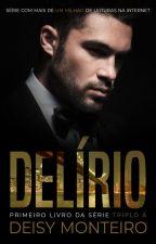 TRIPLO A - Delírio [AMOSTRA] by AutoraDeisy