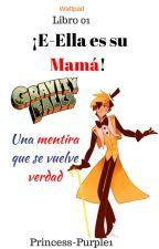 ¡E-ella Es Su Mamá! (Bill Y Tu) by C-Chxpi