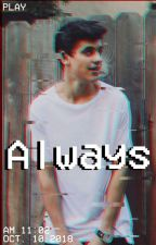 Always (A James Sirius Potter Love Story) by MrsPineapple24