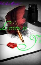Letters to You! <3 by FaithAndModesty07