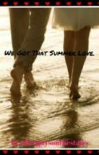 We Got That Summer Love (Paul Zimmer and Danny Edge Fan Fiction) by the5guysonthestairs