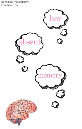 Her Absent Memory