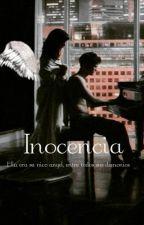 Inocencia #PremiosObsesiónGrey2018 by EstrellaCieloSoteloZ