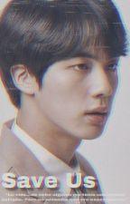S A V E  US 🌠 BTS K.SeokJin by _monbebe