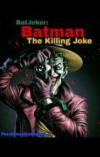 batjoker : batman the killing joke by AlmendraRojas4